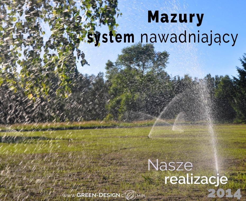 Green Design Blog _ Nasze Realizacje 2014 _ Mazury _ System nawadniajacy