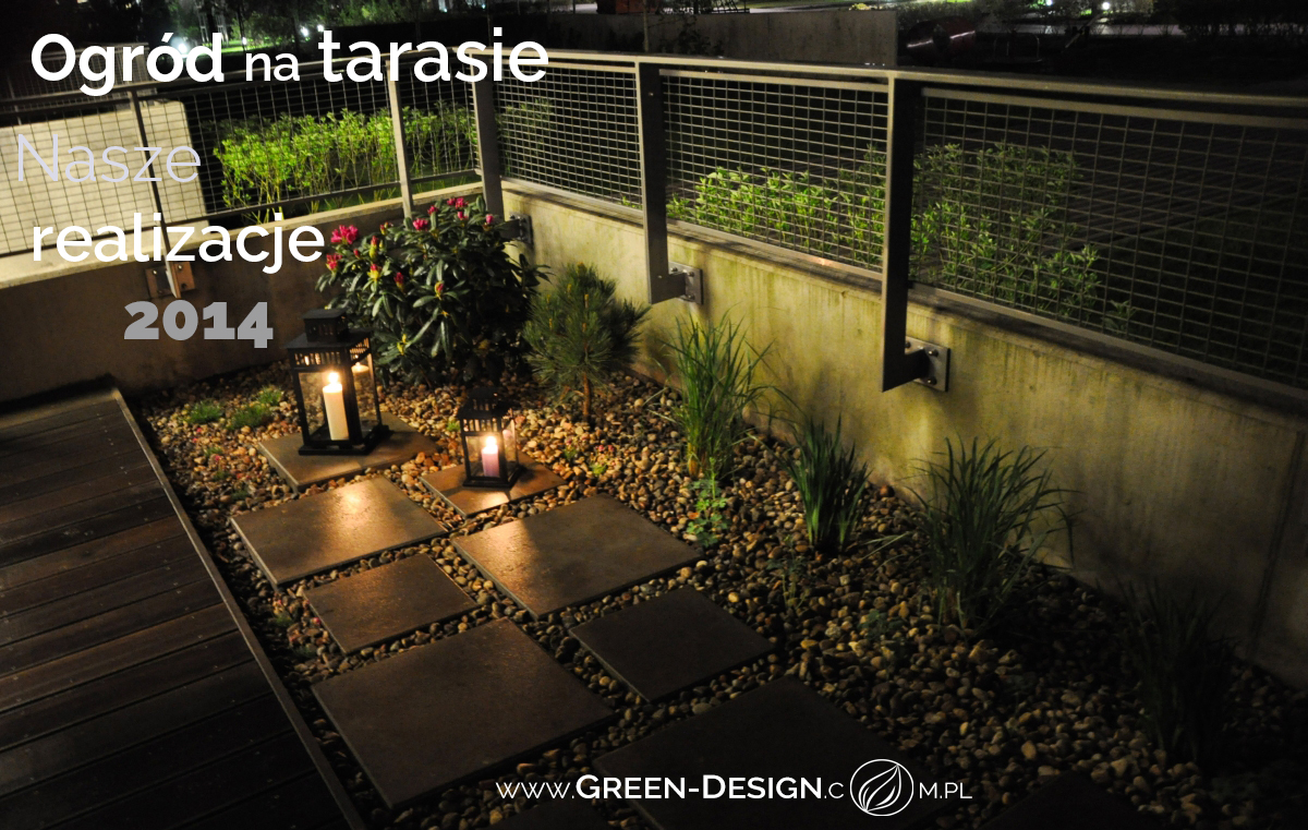 Green Design Blog _ Nasze Realizacje 2014 _ Ogrod na tarasie